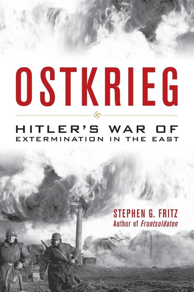 Ostkrieg: Hitler's War of Extermination in the East als Taschenbuch