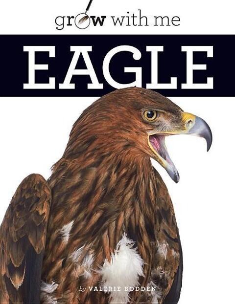 Grow with Me: Eagle als Taschenbuch