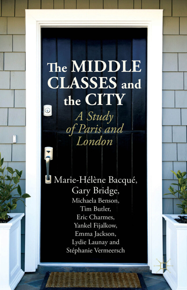 The Middle Classes and the City als Buch (gebunden)