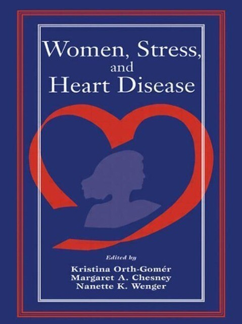 Women, Stress, and Heart Disease als Taschenbuch