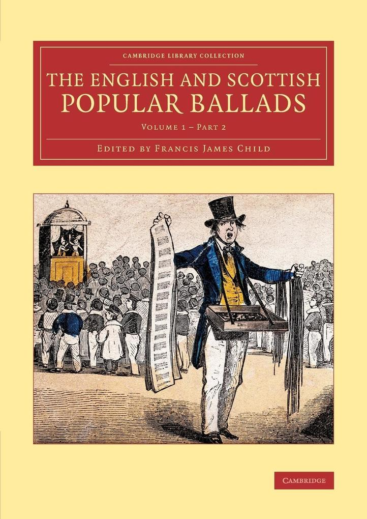 The English and Scottish Popular Ballads - Volume       1 als Taschenbuch