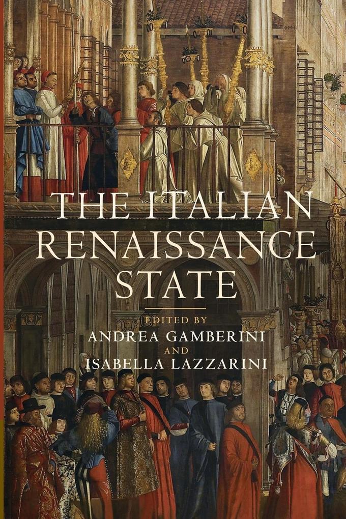 The Italian Renaissance State als Taschenbuch