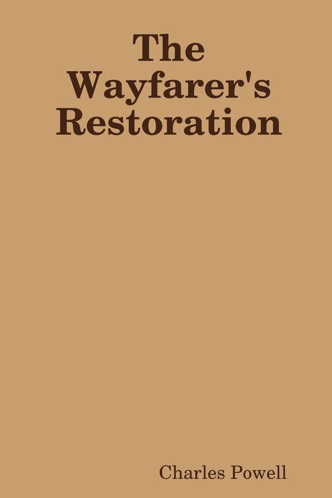The Wayfarer's Restoration als Taschenbuch