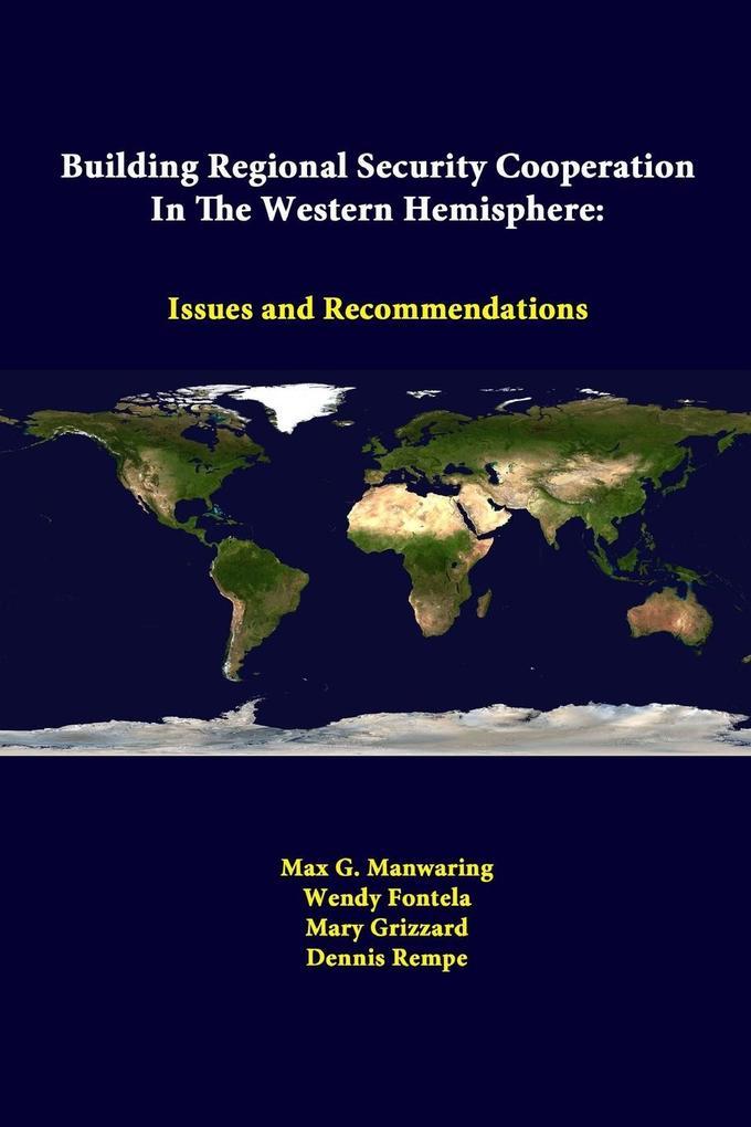 Building Regional Security Cooperation In The Western Hemisphere als Taschenbuch