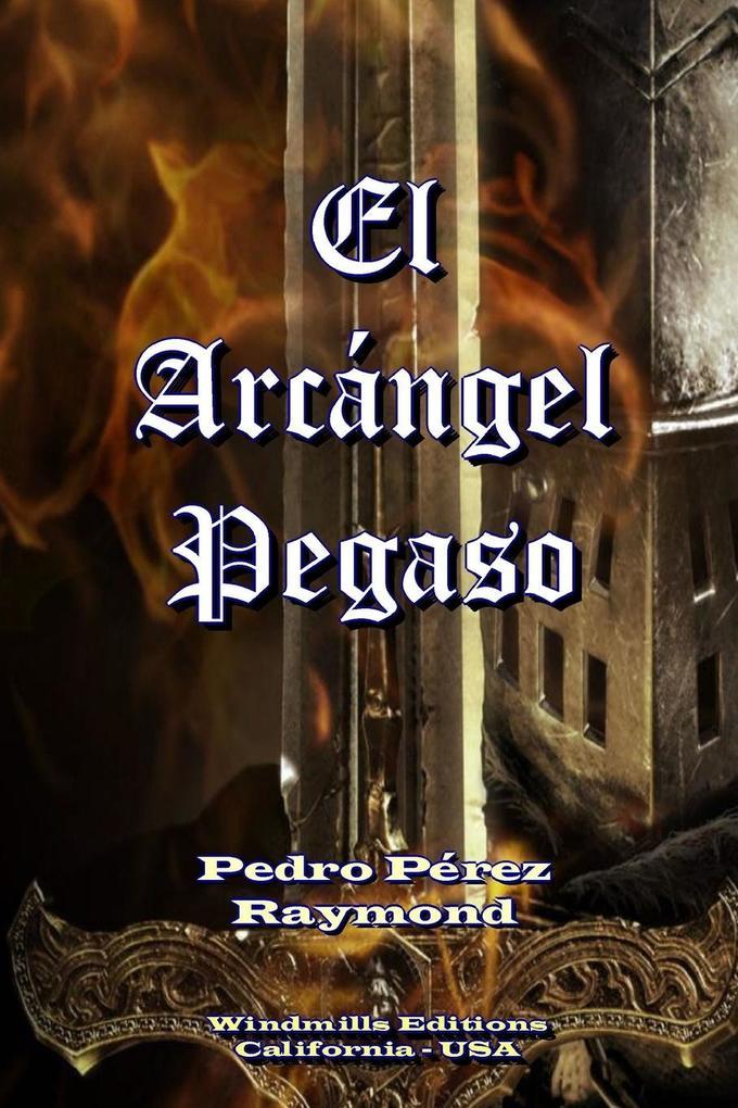 El Arcángel Pegaso als Taschenbuch