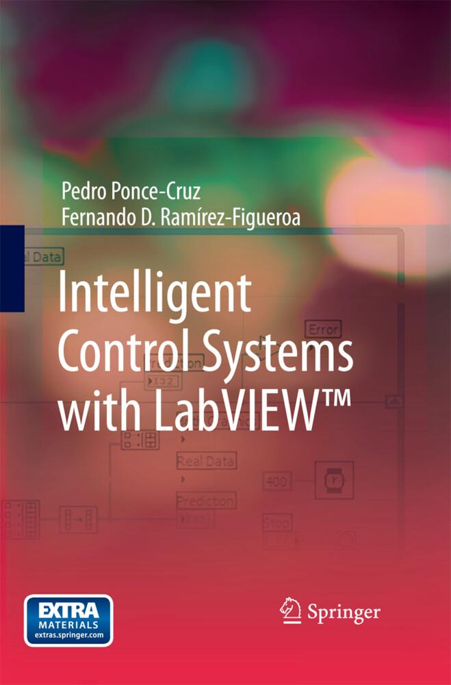 Intelligent Control Systems with LabVIEW(TM) als Buch (gebunden)