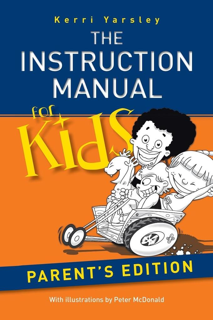 The Instruction Manual for Kids - Parent's Edition als Taschenbuch