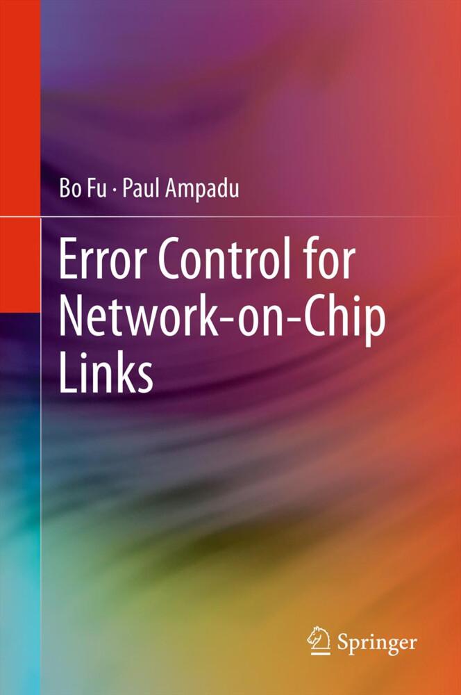 Error Control for Network-on-Chip Links als Buch (gebunden)