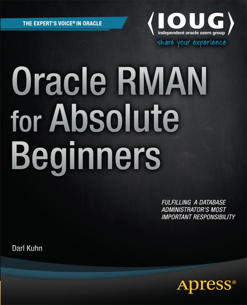 Oracle RMAN for Absolute Beginners als Buch (gebunden)