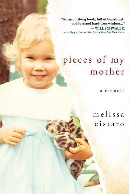 Pieces of My Mother: A Memoir als Buch (gebunden)