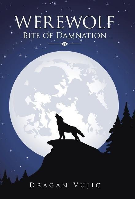 Werewolf: Bite of Damnation als Buch (gebunden)