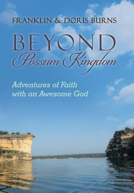 Beyond Possum Kingdom als Buch (gebunden)