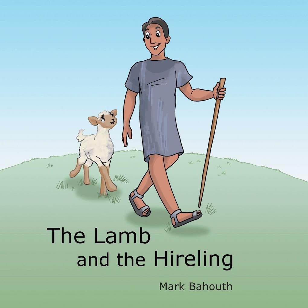 The Lamb and the Hireling als Taschenbuch