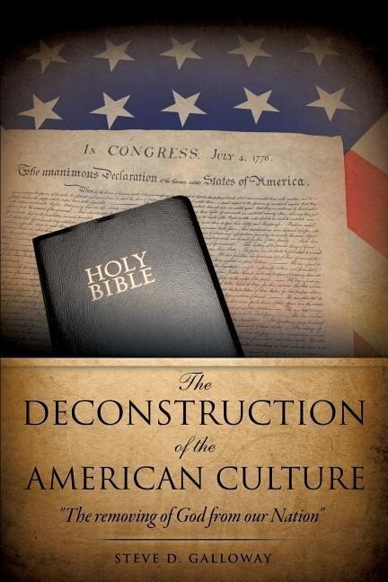 The Deconstruction of the American Culture als Taschenbuch