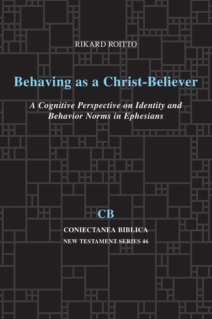 Behaving as a Christ-Believer als Taschenbuch