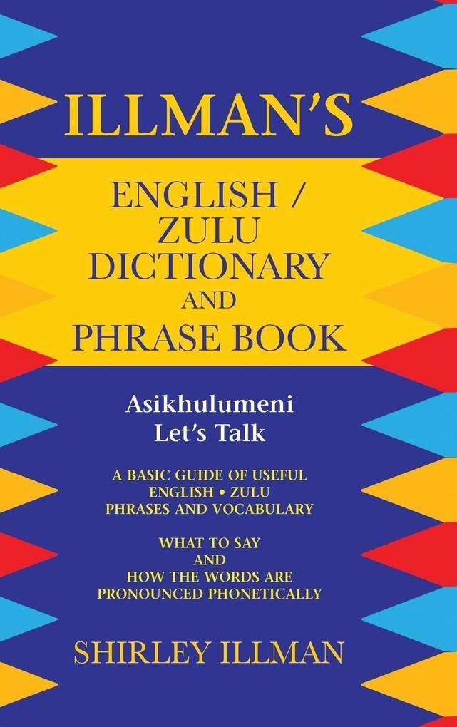 Illman´s English / Zulu Dictionary and Phrase B...