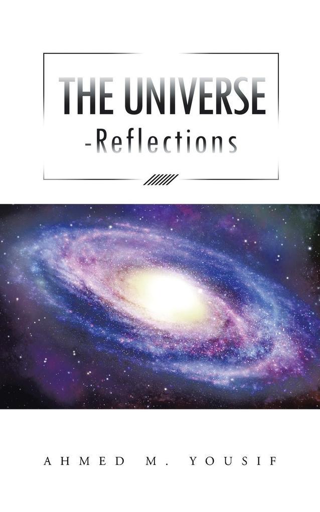 THE UNIVERSE REFLECTIONS als Taschenbuch
