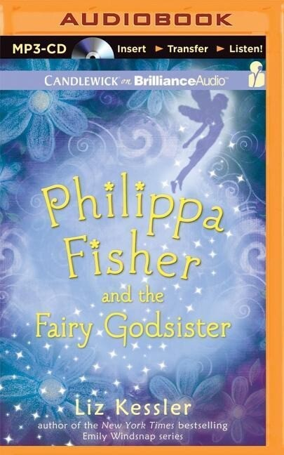 Philippa Fisher and the Fairy Godsister als Hörbuch CD