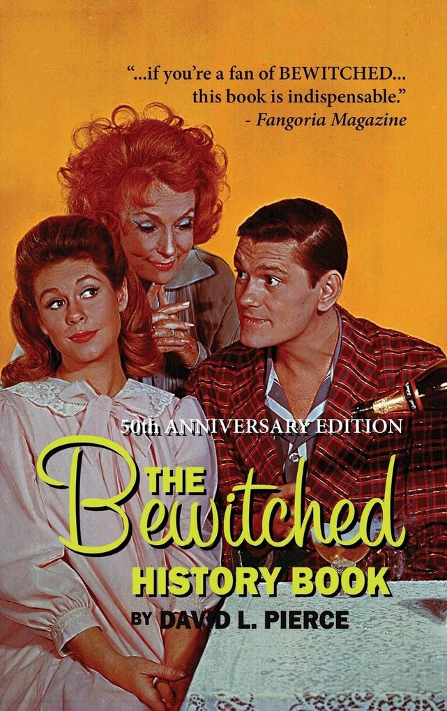 The Bewitched History Book - 50th Anniversary Edition (hardback0 als Buch (gebunden)