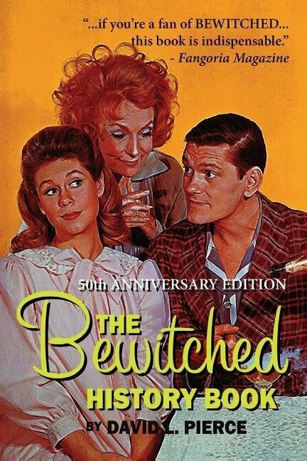 The Bewitched History Book - 50th Anniversary Edition als Taschenbuch