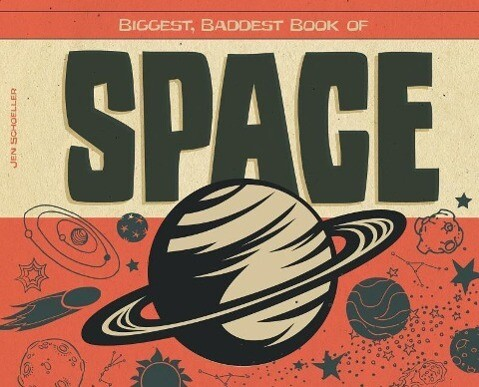 Biggest, Baddest Book of Space als Buch (gebunden)