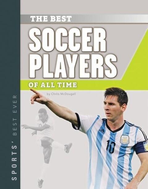 Best Soccer Players of All Time als Buch (gebunden)
