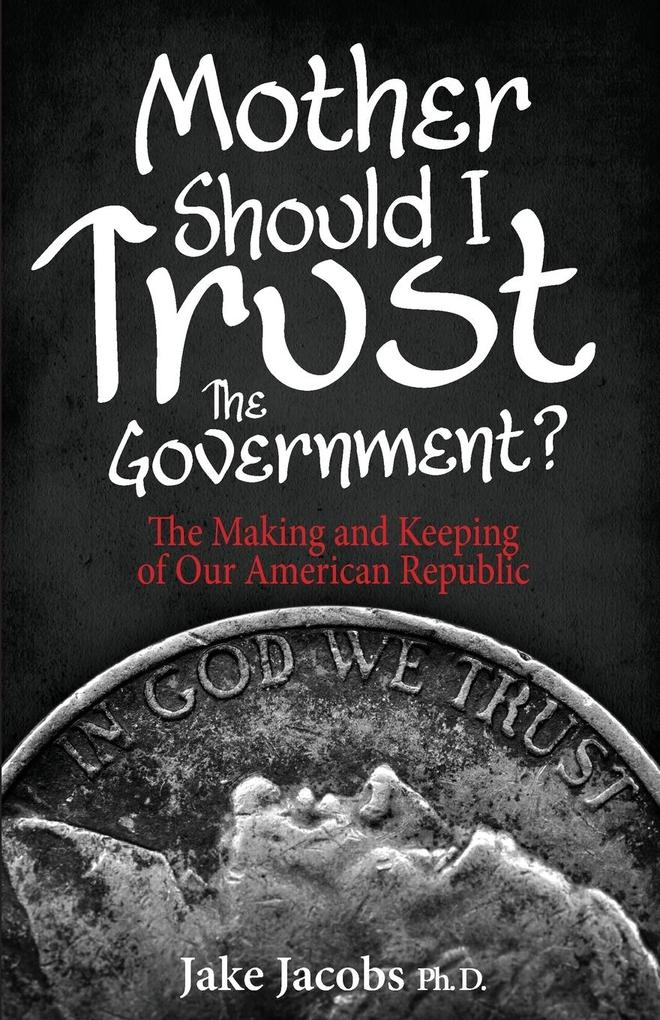 Mother, Should I Trust the Government? als Taschenbuch