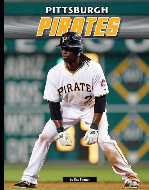 Pittsburgh Pirates als Buch (gebunden)