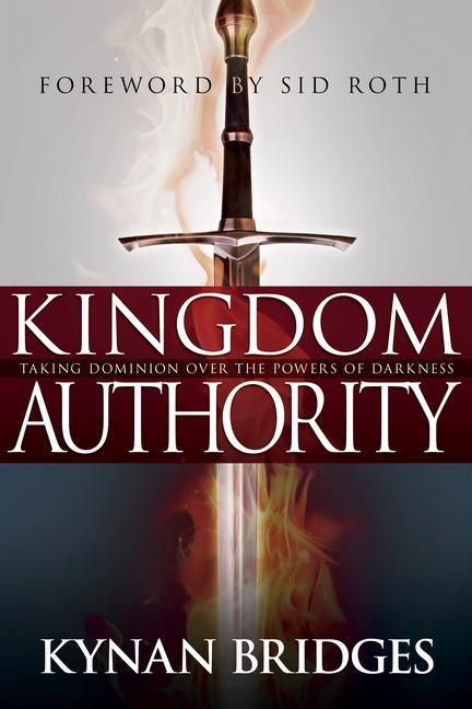 Kingdom Authority: Taking Dominion Over the Powers of Darkness als Taschenbuch