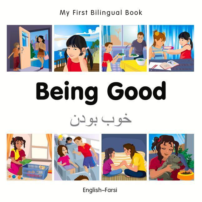 My First Bilingual Book-Being Good (English-Farsi) als Buch (kartoniert)