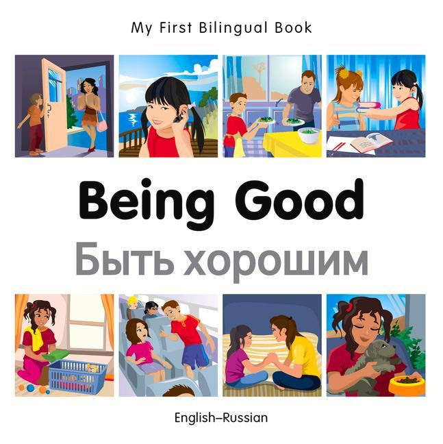 My First Bilingual Book - Being Good - Russian-english als Buch (gebunden)