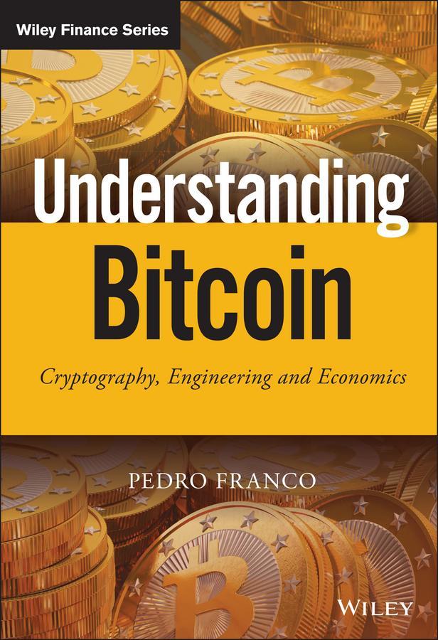 Understanding Bitcoin als eBook Download von Pe...
