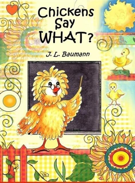 Chickens Say What? als Buch (gebunden)