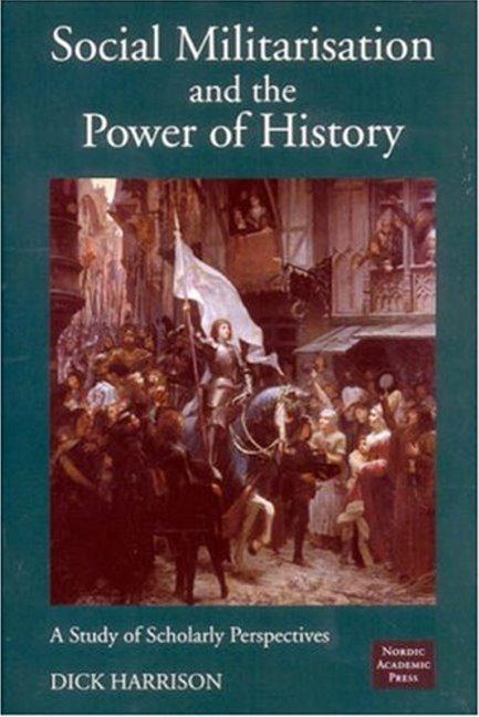 Social Militarisation & the Power of History als Buch (gebunden)