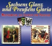 Sachsens Glanz und Preuáens Gloria