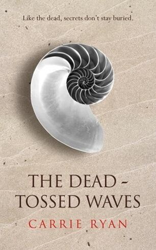 The Dead-Tossed Waves als eBook epub