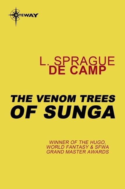 The Venom Trees of Sunga als eBook epub