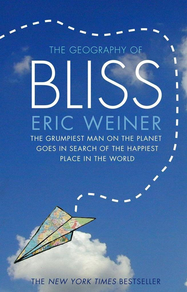 The Geography of Bliss als eBook epub