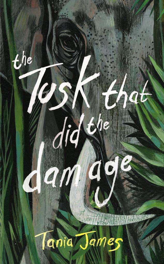 The Tusk That Did the Damage als eBook epub