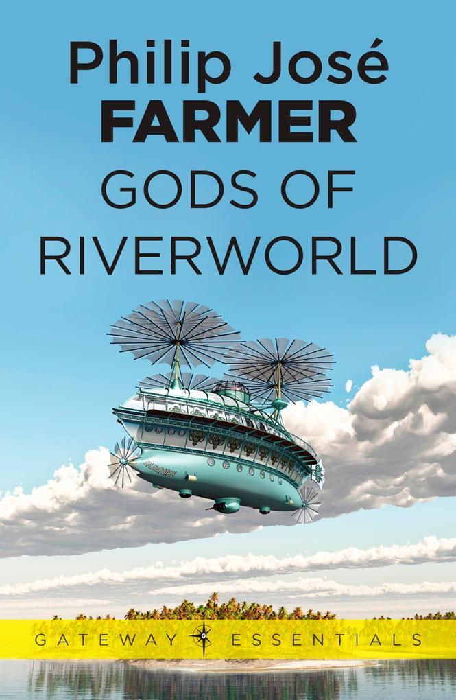 Gods of Riverworld als eBook epub