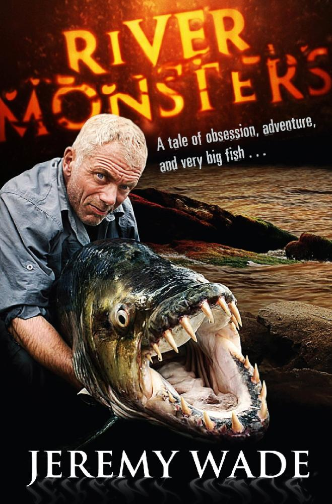 River Monsters als eBook Download von Jeremy Wade