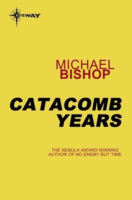 Catacomb Years als eBook epub