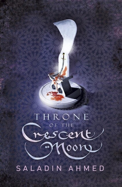 Throne of the Crescent Moon als eBook epub