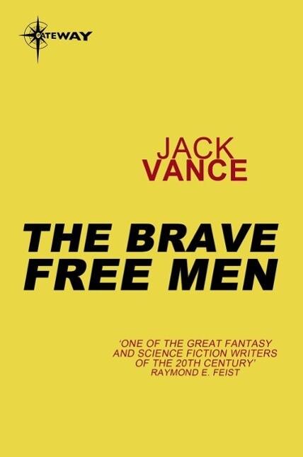 The Brave Free Men als eBook epub