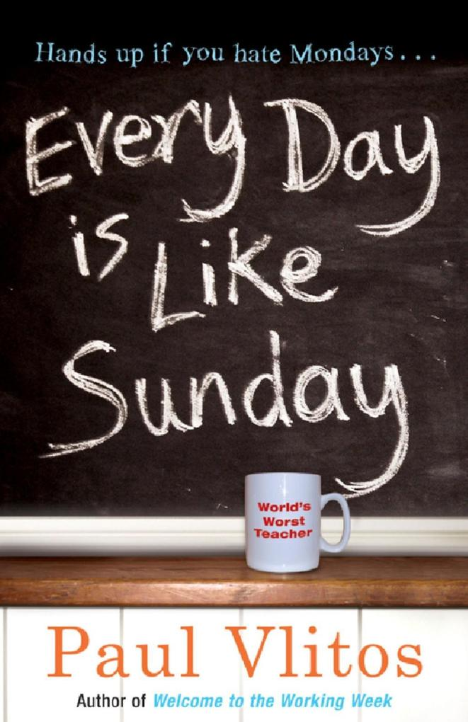 Every Day Is Like Sunday als eBook epub