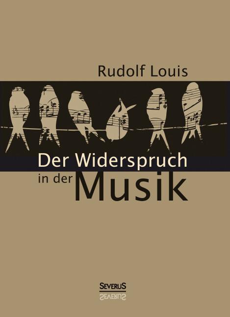 Der Widerspruch in der Musik als Buch von Rudol...