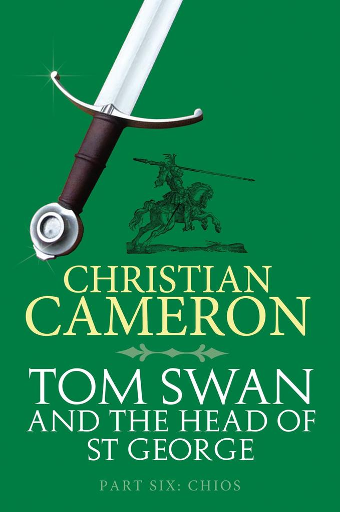 Tom Swan and the Head of St George Part Six: Chios als eBook epub
