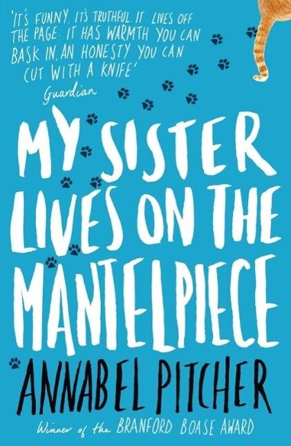 My Sister Lives on the Mantelpiece als eBook epub