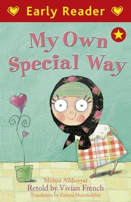 Early Reader: My Own Special Way als eBook epub