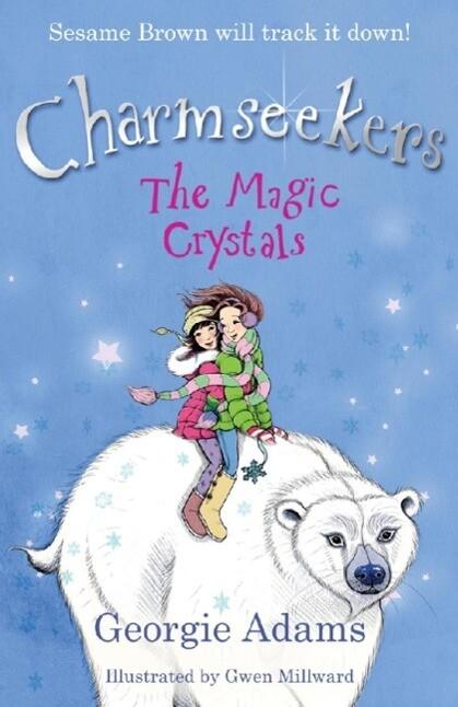 Charmseekers: The Magic Crystals als eBook Down...